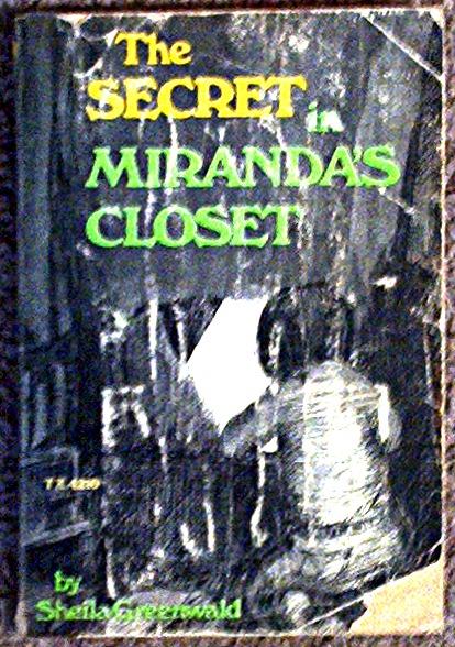 The Secret in Miranda's Closet by Sheila Greenwald TX4210
